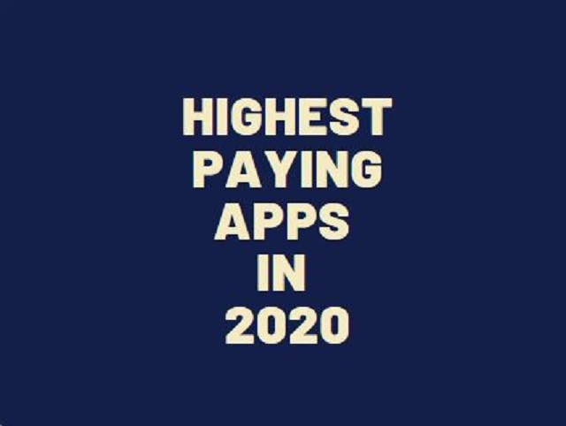 Highest Paying Apps in 2020