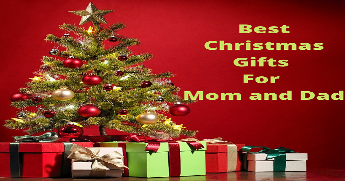 Best Christmas Gifts For Mom and Dad